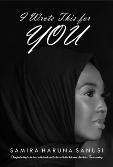 I WROTE THIS FOR YOU by Samirah H. Sanusi